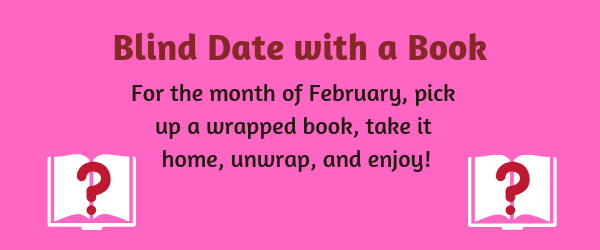 Blind date with a book is taking place during the month of February