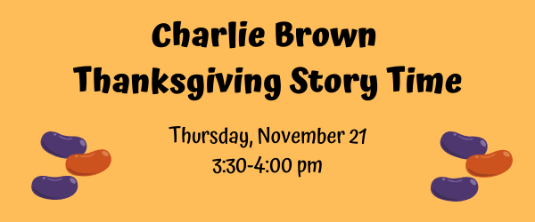 Charlie Brown Thanksgiving Story Time