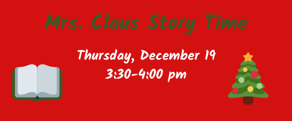 Mrs. Claus Story Time